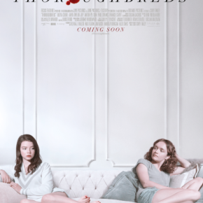 Olivia Cooke, Anya Taylor-Joy and Anton Yelchin in great teaser for Thoroughbreds
