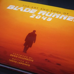 Book Review: The Art and Soul of Blade Runner 2049 by Tanya Lapointe