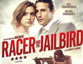 """Racer and the Jailbird Blu-ray review: """"Schoenaerts and Exarchopoulos are exceptional in this compelling crimethriller"""""""