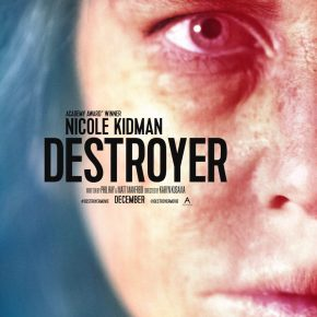 Powerful first trailer for Karyn Kusama's 'Destroyer' starring Nicole Kidman