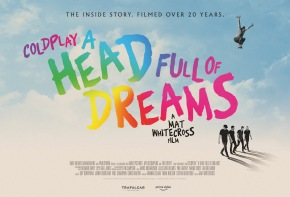 Trailer and info for new Coldplay documentary 'A Head Full of Dreams' from Mat Whitecross – Coming to Prime Video!