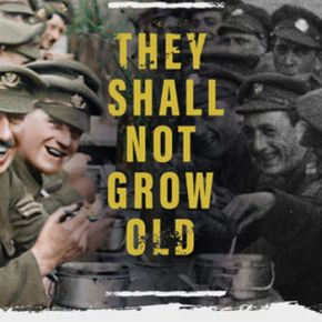 They Shall Not Grow Old: Dir. Peter Jackson (2018)