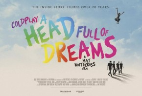 Coldplay: A Head Full of Dreams review: Dir. Mat Whitecross (2018)