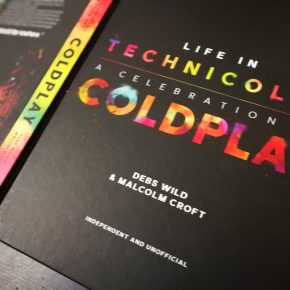 Book Review: Life in Technicolor – A Celebration of Coldplay by Debs Wild and Malcolm Croft