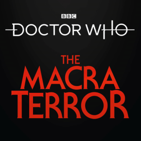 Pre-order now: BBC Studios release new animation of 1967 Doctor Who missing serial The Macra Terror