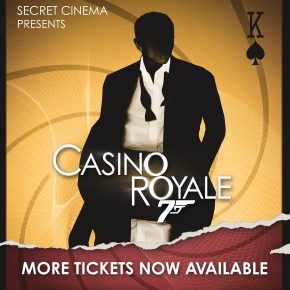 Further tickets to be available for Secret Cinema's sold out 'Casino Royale' nextweek!