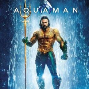 All the info: Aquaman comes to 4K UHD, 3D, Blu-ray and DVD on 8 April