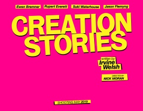 Danny Boyle to exec producer 'Creation Stories', the Irvine Welsh-penned story about Alan McGee starring Ewen Bremner