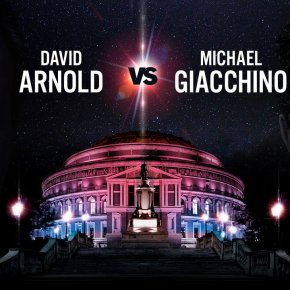 Settling the Score: David Arnold and Michael Giacchino are heading to the Royal Albert Hall this October – Book Now!