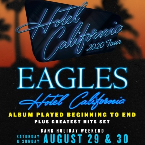 Eagles return to the UK for their Hotel California Tour in 2020 – Ticket info here!