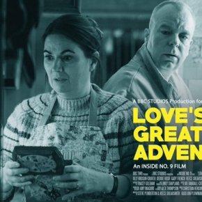 Inside No.9 –  5.3 Review: Love's GreatAdventure
