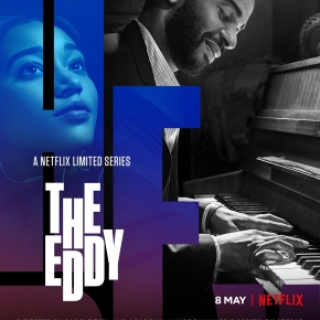 First trailer drops for Damien Chazelle's The Eddy – A new 8-part music series coming to Netflix