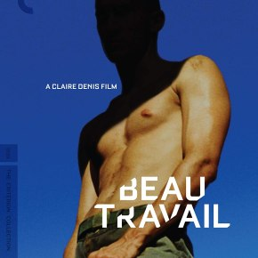 Beau Travail Blu-ray review Dir: Claire Denis [Criterion Collection]