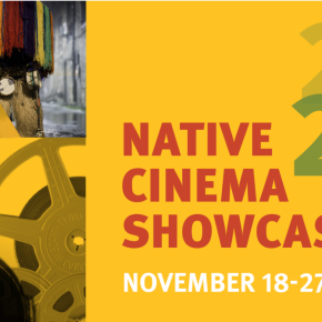 The virtual Native American Cinema Showcase begins this 18 through to 27 November! All the info…
