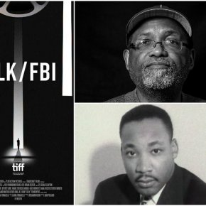 Must watch trailer for documentary MLK/FBI – Focusing on their covert surveillance and persecution of Dr Martin Luther King Jr