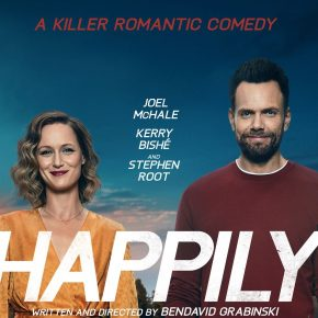 Superbly dark and intriguingly mysterious trailer for BenDavid Grabinski's 'Happily' – Watch it now!