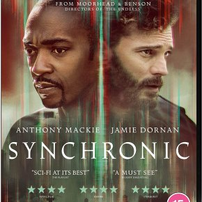 Synchronic Blu-ray review: Dir. Justin Benson and Aaron Moorhead (2021)