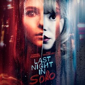 Watch the latest trailer for Edgar Wright's Last Night in Soho starring Thomasin McKenzie and AnyaTaylor-Joy